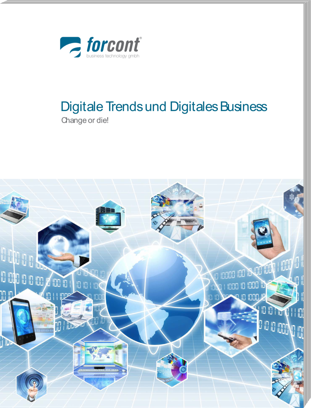 Digitale Trends und Digitales Business – change or die