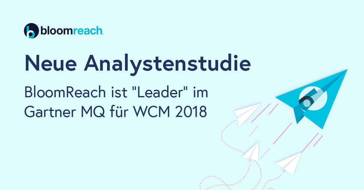 Gartner platziert im zweiten Jahr in Folge BloomReach im Leader-Quadrant seiner Studie über Web Content Management (WCM).