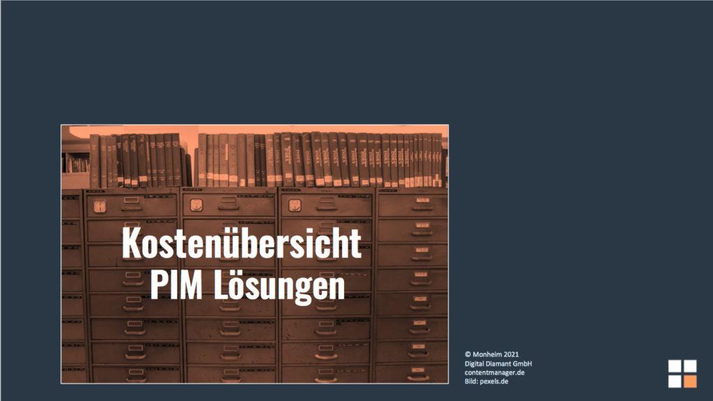 Kostenübersicht PIM-Systeme